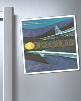 Pan Am Supersonic Jet Travel Second Half Magnet