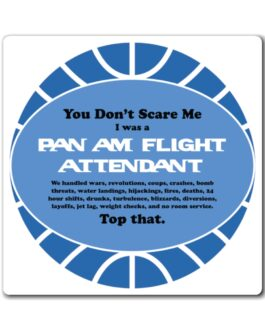 Pan Am Flight Attendants Don't Scare Easy Magnet
